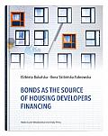 BONDS AS THE SOURCE OF HOUSING DEVELOPER FINANCING