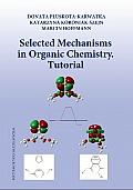 SELECTED MECHANISMS IN ORGANIC CHEMISTRY TUTORIAL