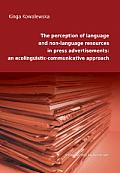 THE PERCEPTION OF LANGUAGE AND NON LANGUAGE RESOURCES IN PRESS ...