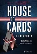 HOUSE OF CARDS I FILOZOFIA