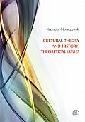 CULTURAL THEORY AND HISTORY: THEORETICAL ISSUES