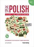 SPEAK POLISH. A PRACTICAL SELF-STUDY GUIDE A1-A2