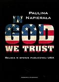 IN GOD WE TRUST RELIGIA W SFERZE PUBL. W USA